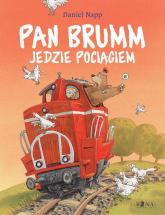 Pan Brumm jedzie pociągiem - Daniel Napp | mała okładka