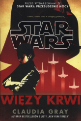 Star Wars Więzy krwi - Claudia Gray | mała okładka