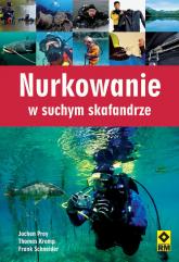 Nurkowanie w suchym skafandrze - Prey Jochen, Kromp Thomas, Schneider Frank | mała okładka