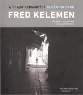 W blasku ciemności - Fred Kelemen | mała okładka