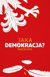 Jaka demokracja? - Marcin Król | mała okładka