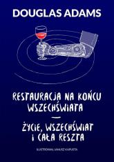 Restauracja na końcu wszechświata Życie wszechświat i cała reszta - Douglas Adams | mała okładka