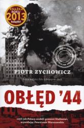Obłęd 44 - Piotr Zychowicz | mała okładka