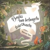 Bajki na leśnych ścieżkach - Sławomir Pejas   mała okładka