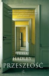 Przeszłość - Tessa Hadley | mała okładka