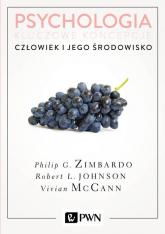 Psychologia Kluczowe koncepcje Tom 5 Człowiek i jego środowisko - Zimbardo Philip, Johnson Robert, McCann Vivia | mała okładka