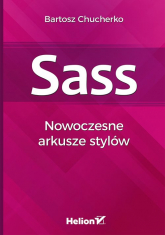 Sass Nowoczesne arkusze stylów - Bartosz Chucherko | mała okładka