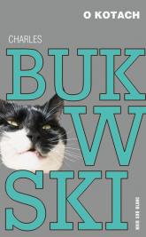 O kotach - Charles Bukowski | mała okładka