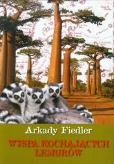 Wyspa kochających lemurów - Arkady Fiedler | mała okładka