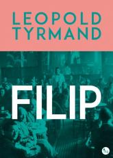 Filip - Leopold Tyrmand | mała okładka
