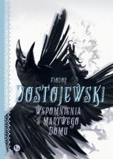 Wspomnienia z martwego domu - Fiodor Dostojewski | mała okładka