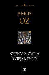 Sceny z życia wiejskiego - Amos Oz | mała okładka