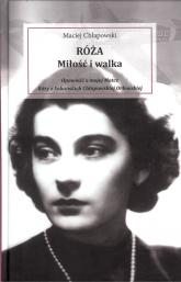 Róża Miłość i walka - Maciej Chłapowski | mała okładka