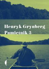 Pamiętnik 3 - Henryk Grynberg | mała okładka
