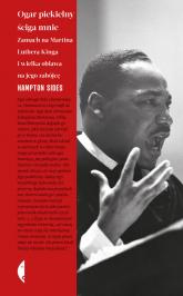 Ogar piekielny ściga mnie Zamach na Martina Luthera Kinga i wielka obława na jego zabójcę - Hampton Sides | mała okładka