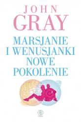 Marsjanie i Wenusjanki nowe pokolenie - John Gray | mała okładka