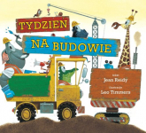 Tydzień na budowie - Reidy Jean, Timmers Leo | mała okładka