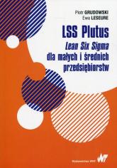 LSS Plutus Lean Six Sigma dla małych i średnich przedsiębiorstw - Grudowski Piotr, Leseure Ewa | mała okładka
