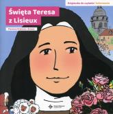 Święta Teresa z Lisieux Książeczka do czytania i kolorowania - Florence Premont-Brunor | mała okładka