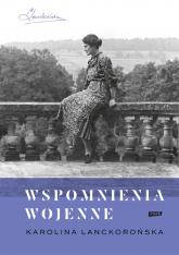 Wspomnienia wojenne  - Karolina Lanckorońska  | mała okładka