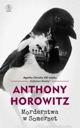 Morderstwa w Somerset - Anthony Horowitz | mała okładka