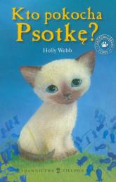 Kto pokocha Psotkę - Holly Webb | mała okładka