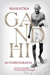 M.K. Gandhi Autobiografia Dzieje moich poszukiwań prawdy - Mahatma Gandhi | mała okładka