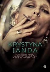 Gwiazdy mają czerwone pazury - Krystyna Janda, Bożena Janicka | mała okładka
