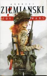 Toy Wars - Andrzej Ziemiański | mała okładka