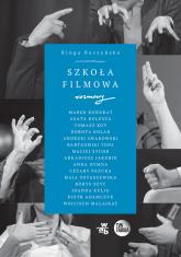 Szkoła filmowa - Kinga Burzyńska | mała okładka