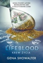 Lifeblood Krew Życia - Gena Showalter | mała okładka