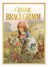 Baśnie braci Grimm - Grimm Jakub, Grimm Wilhelm | mała okładka