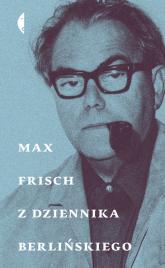 Z dziennika berlińskiego - Max Frisch | mała okładka