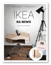IKEA na nowo Zrób to po swojemu - Bruno Isabelle, Baillet Christine | mała okładka