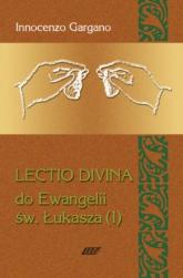 Lectio Divina 4 Do Ewangelii Św Łukasza 1 - Innocenzo Gargano   mała okładka
