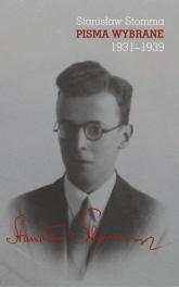 Pisma wybrane Tom 1-3 Pakiet - Stanisław Stomma | mała okładka