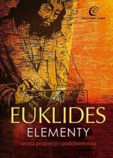 Euklides Elementy Teoria proporcji i podobieństwa -  | mała okładka
