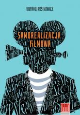 Samorealizacja filmowa - Konrad Aksinowicz | mała okładka