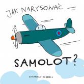 Jak narysować samolot? -  | mała okładka