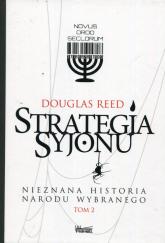 Strategia Syjonu Tom 2 Nieznana historia narodu wybranego - Douglas Reed | mała okładka