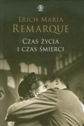 Czas życia i czas śmierci - Remarque Erich Maria | mała okładka