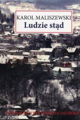 Ludzie stąd - Karol Maliszewski | mała okładka