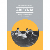 Abisynia osiedle na poznańskim Grunwaldzie - Aleksander Przybylski | mała okładka