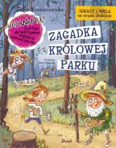 Ignacy i Mela na tropie złodzieja Zagadka Królowej Parku - Zofia Staniszewska   mała okładka