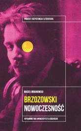 Brzozowski Nowoczesność - Maciej Urbanowski | mała okładka