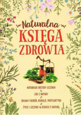Naturalna księga zdrowia - Marta Szydłowska   mała okładka