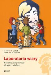Laboratoria wiary.  Warsztaty ewangelizacyjne dla dzieci i młodzieży - Adani S., Carletti F., Gori F., Lusuardi A.M.   mała okładka