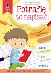 Potrafię to napisać! Poziom 1 - Klimkiewicz Danuta, Płaszewska Bożena | mała okładka