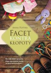 Facet kontra kłopoty - Anna Potyra | mała okładka
