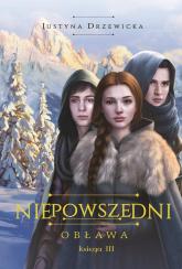 Niepowszedni 3 Obława - Justyna Drzewicka   mała okładka